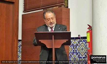 D. Jorge Novella Suárez, nuevo miembro de la Academia de Gastronomía de la Región de Murcia