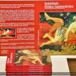 """Presentación del libro """"Epistolario Erótico Gastronómico"""""""