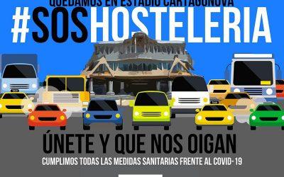 Comunicado de HOSTECAR convocando al sector de hostelería a una manifestación en vehículos en Cartagena